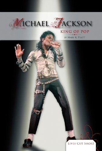 Michael Jackson: King of Pop (Lives Cut Short)