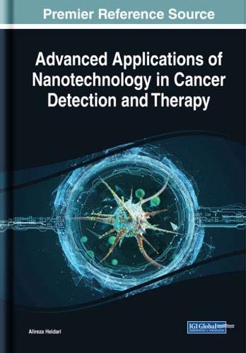 Advanced Applications of Nanotechnology in Cancer Detection and Therapy (Engineering Advanced Instrument)