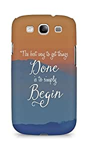 AMEZ the best way to get things done is to begin Back Cover For Samsung Galaxy S3 Neo
