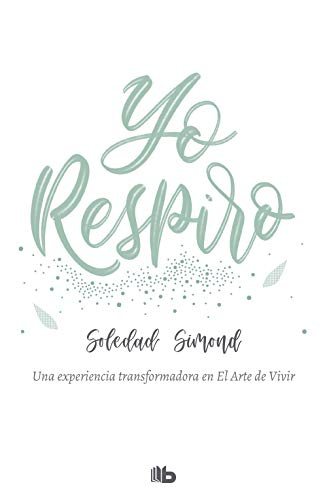 Yo respiro (Spanish Edition)
