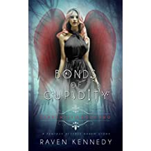 Bonds of Cupidity: A Fantasy Reverse Harem Story (Heart Hassle Book 2) (English Edition)