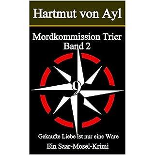 Mordkommission Trier: Gekaufte Liebe ist nur eine Ware
