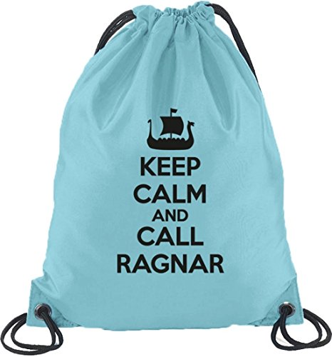Keep Calm And Call Ragnar, Vikings Turnbeutel Rucksack Sport Beutel Hellblau