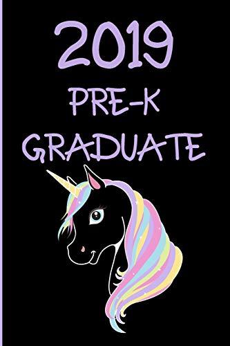 2019 Pre-K Graduate: Blank Lined Unicorn Journal Pre-K Graduation (Pre Graduation K)