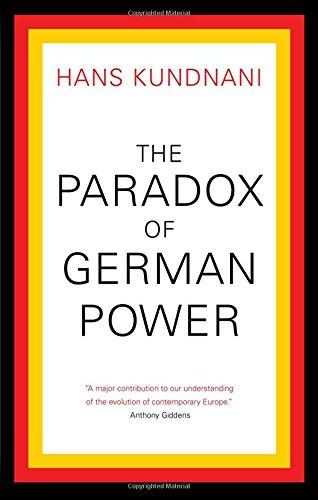 The Paradox of German Power por Hans Kundnani