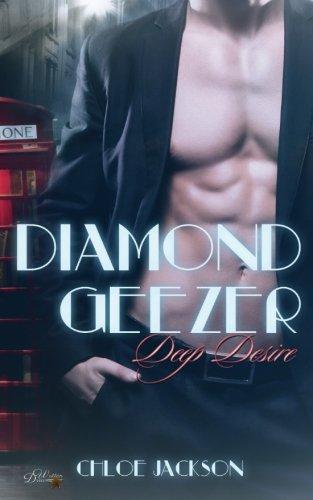 Preisvergleich Produktbild Diamond Geezer: Deep Desire (Diamond-Geezer-Reihe)