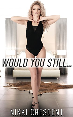 WOULD YOU STILL... (Transgender, First Time) (English Edition) - Fishnet Thong