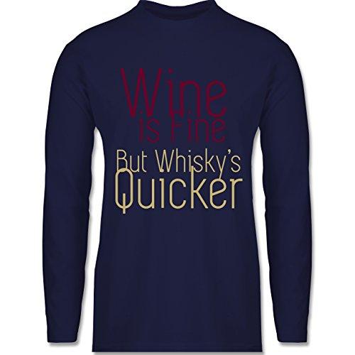 Shirtracer Statement Shirts - Wine is Fine But Whisky's Quicker - Herren Langarmshirt Navy Blau
