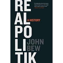 Realpolitik: A History