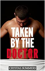 Taken By The Doctor (Gay Medical Play Erotica) (English Edition)