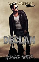 Declan (Wounded Heroes Book 1)