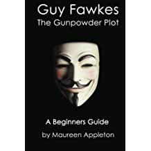 Guy Fawkes: The Gunpowder Plot