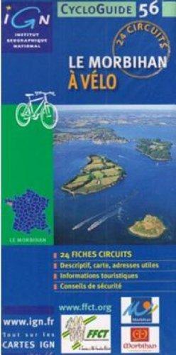 Morbihan Cycloguide 24 Tours: IGNCYCLOP.56 par (Carte - Aug 2, 2008)