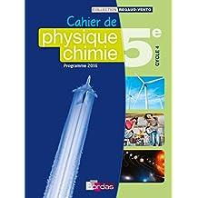 Regaud/vento physique chimie 5e 2016 cahier de l'eleve