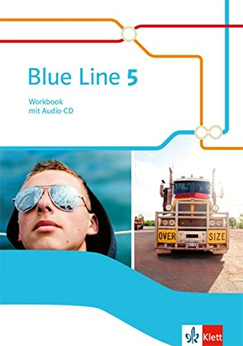 Blue Line 5: Workbook mit Audio-CD Klasse 9 (Blue Line. Ausgabe ab 2014) Blue 9