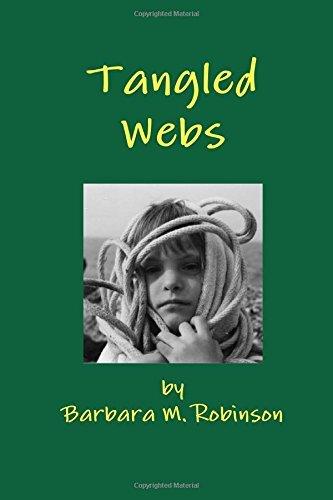 Tangled Webs by Barbara M. Robinson (December 11,2015)
