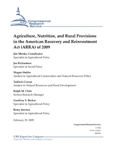 Téléchargement gratuit d'ebooks mobiles Agriculture, Nutrition, and Rural Provisions in the American Recovery and Reinvestment Act (ARRA) of 2009 (English Edition) B005O547S2 PDF ePub
