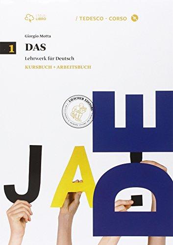 Das. Kursbuch-Arbeitsbuch. Per le Scuole superiori. Con CD Audio formato MP3. Con e-book. Con espansione online: 1