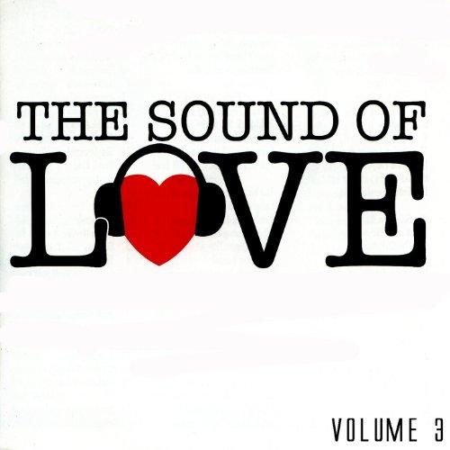 The Sound Of Love Volume 3