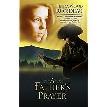 A Father's Prayer (English Edition)