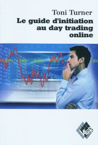Le guide d'initiation au daytrading online