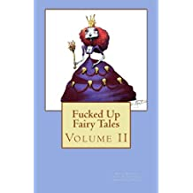 Fucked Up Fairy Tales: Volume 2