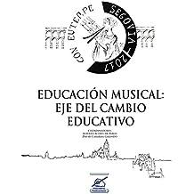 Educación musical: Eje del cambio educativo