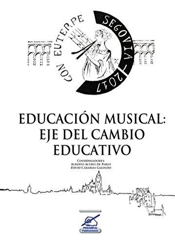 Portada del libro Educación musical: Eje del cambio educativo