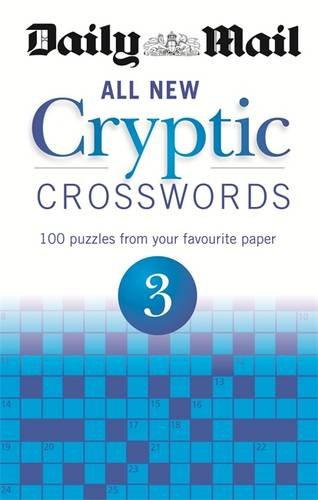 Daily Mail: All New Cryptic Crosswords 3 (The Daily Mail Puzzle Books)