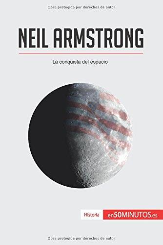 Neil Armstrong: La conquista del espacio por 50Minutos.Es