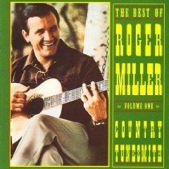 Best of Roger Miller 1: Country Tunesmith by Roger Miller (1994-01-25)