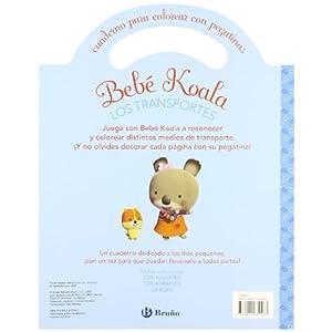 Los transportes: Cuaderno para colorear con pegatinas (Castellano - Bruño - Bebe Koala)