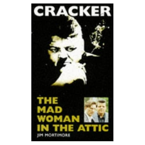 Mad Woman in the Attic (Cracker) by Jim Mortimore (1994-10-20)
