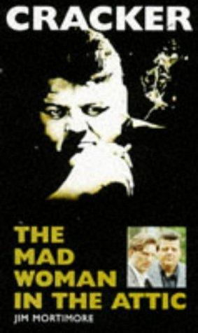 Mad Woman in the Attic (Cracker) by Jim Mortimore (1994-10-20) par Jim Mortimore