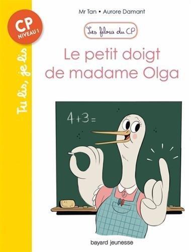 Les filous du CP : Le petit doigt de madame Olga