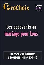 ProChoix, N° 57, Avril 2013 : Les opposants au mariage pour tous