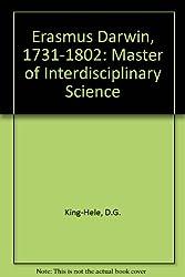 Erasmus Darwin, 1731-1802: Master of Interdisciplinary Science