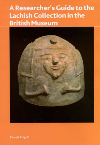 Researcher's Guide to the Lachish Collection in the British Museum (British Museum Research Publication)