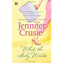 What the Lady Wants (Hqn) by Jennifer Crusie (2010-02-16)