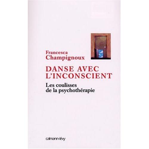 Danse avec l'inconscient : Les coulisses de la psychothérapie