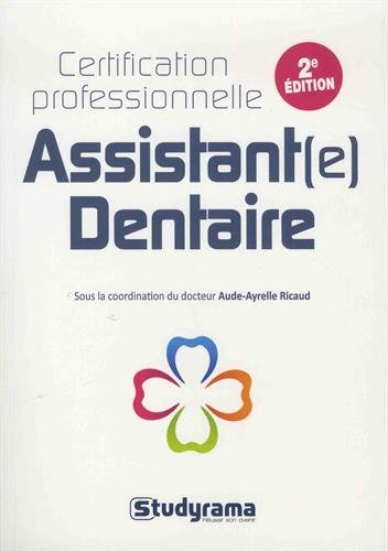 Assistant Dentaire Certification Professionnelle