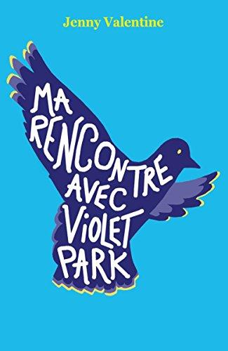 ma-rencontre-avec-violet-park-medium-poche