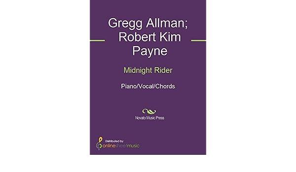 Midnight Rider eBook: Gregg Allman, Robert Kim Payne, The Allman ...