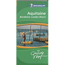 Aquitaine Guide Vert (Michelin Green Guides)