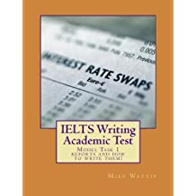 IELTS Writing Academic Test: Model Task 1 reports and how to write them!