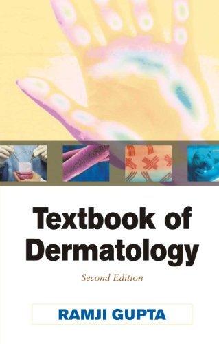 Textbook of Dermatology by Ramji Gupta (2007-04-01)