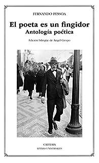 El poeta es un fingidor par Fernando Pessoa