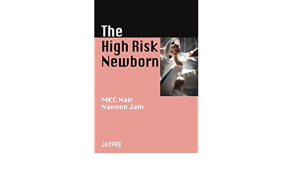 the high risk new born nair m k c