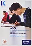 F2 Management Accounting - Complete Text (Acca Complete Texts)