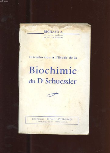INTRODUCTION A L'ETUDE DE LA BIOCHIMIE DU Dr SCHUESSLER